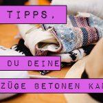 10 Tipps, wie du deine Vorzüge betonen kannst