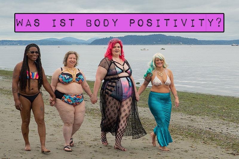 Was genau Body Positivity bedeutet, ist vielen nicht klar. Den eigenen Körper lieben? Dicke Menschen schön finden müssen? Erfahre in diesem Artikel, was Body Positivity wirklich ist und warum du sie brauchst.