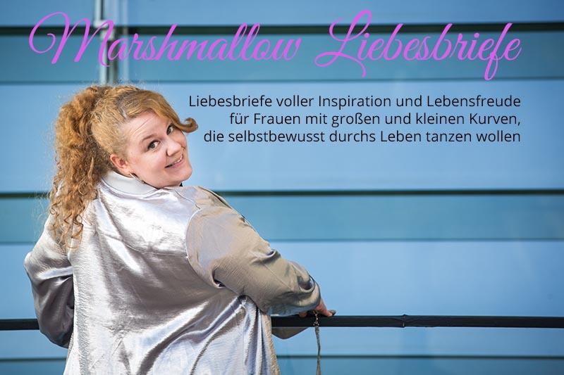 Marshmallow Liebesbriefe | Body-Positivity-Newsletter | Liebesbriefe voller Inspiration und Lebensfreude für Frauen mit großen und kleinen Kurven, die selbstbewusst durchs Leben tanzen wollen