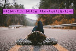 Produktiv durch Prokrastination: Es ist nicht immer die klügste Vorgehensweise, sich die schwerste Aufgabe als erste vorzunehmen. Einfach mal zu machen, was Spaß macht, kann auch sehr produktiv sein.