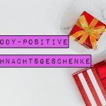 Weihnachten ist leider nicht gerade als body-positive Zeit bekannt. Wie wäre es da, wenn du anderen - und dir selbst - Geschenke machst, die für ein gutes Selbstwert- und Körpergefühl sorgen? Hier sind Marshmallow Mädchens Ideen für sechs body-positive Weihnachtsgeschenke.