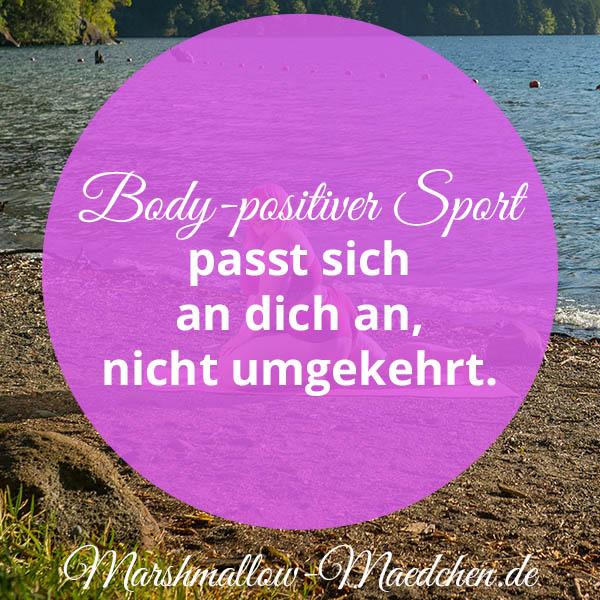 Body positiver Sport passt sich an dich an, nicht umgekehrt | Zitat | Body Positivity und Selbstliebe | Marshmallow Mädchen