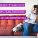 Body Positivity ist Trend. Deshalb findet sich in den Buchläden eine immer größere Auswahl an Literatur rund um Körperakzeptanz und Selbstliebe. Marshmallow Mädchen stellt dir in einer ausführlichen Liste inspirierende Bücher über Body Positivity zum Lernen und Wohlfühlen vor.