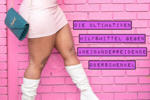 Dass Oberschenkel aneinanderreiben, ist nicht nur ein Problem mehrgewichtiger Frauen. Es gibt zahlreiche textile und kosmetische Wunderwaffen, die helfen, wunde Oberschenkel zu verhindern. Marshmallow Mädchen stellt dir in einer kompakten Übersicht die ultimativen Hilfsmittel gegen aneinanderreibende Oberschenkel vor.