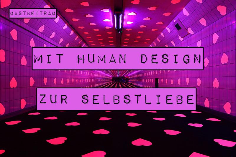 Wie wäre es, wenn es eine Anleitung zur Selbstliebe gäbe? Die gibt es! Mit Human Design kannst du deinen Weg in die Selbstliebe finden, indem du dich kennenlernst und annimmst.
